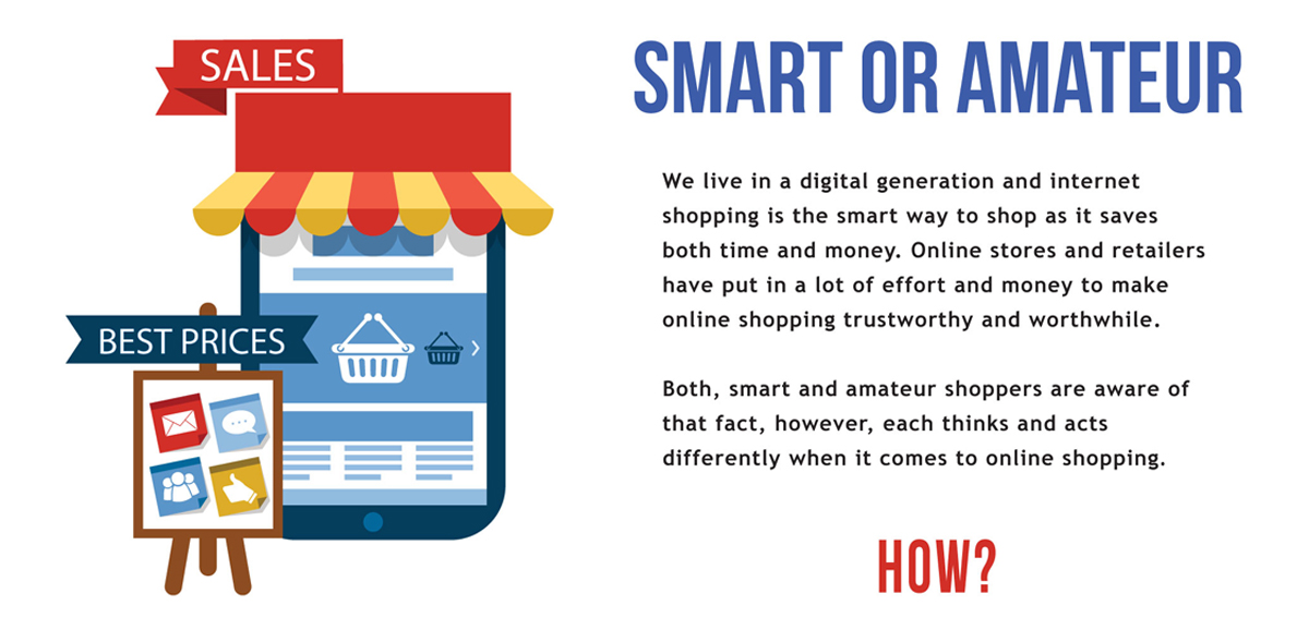 Comparison Between Smart or Amateur Online Shopper